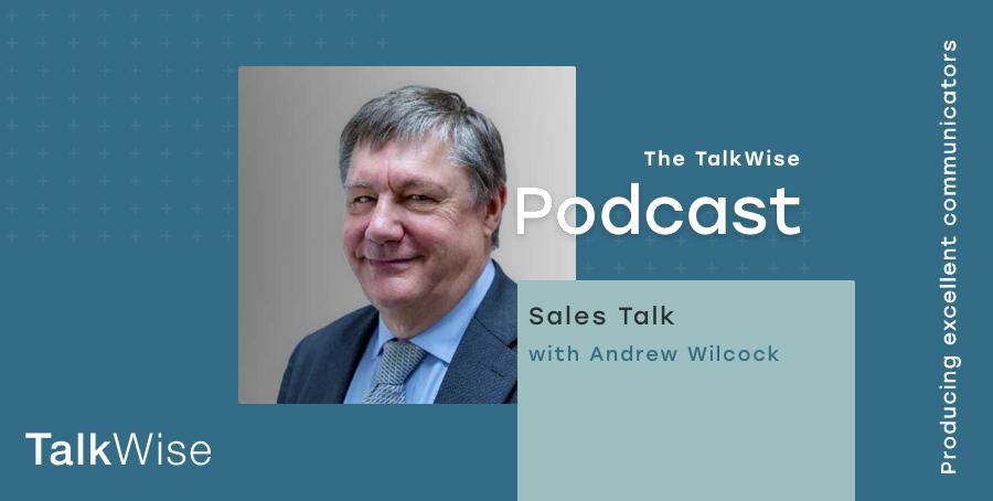 Andrew Wilcock TalkWise Podcast